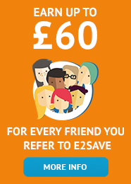 Earn up to £60 for every frined you refer to e2save