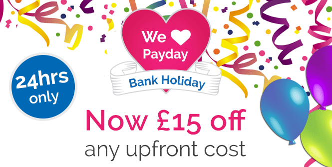 £15 off any upfront cost this Payday