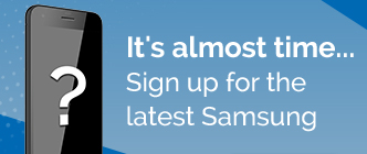 Sign up for latest Samsung