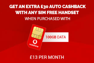 £30 autocashback on SIM Free When purchased with 100GB Vodafone SIM