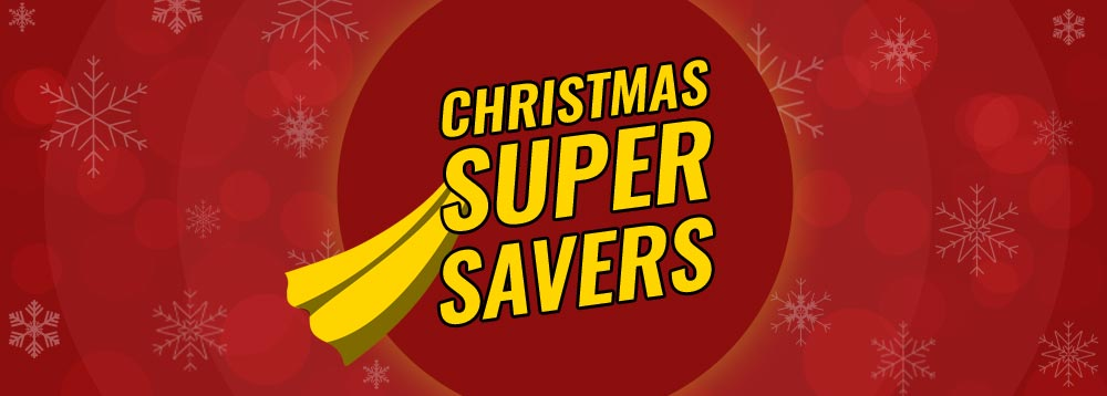 Christmas Super Saver